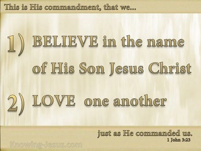 1 John 3:23 This Is His Commandment That We Believe (beige)